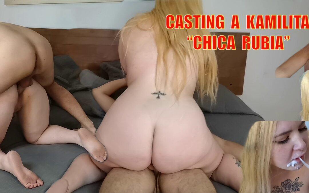 Trailer Casting Kamilita la Chica Rubia